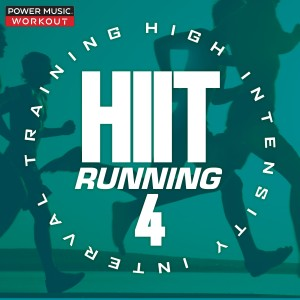 Power Music Workout的專輯Hiit Running Vol. 4 (High Intensity Interval Training Mix 1 Min Work and 2 Min Rest Cycles)