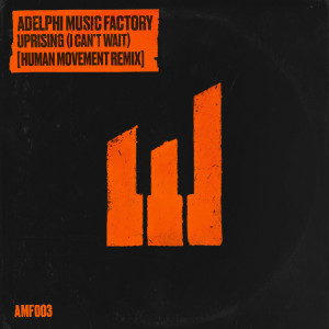 Album Uprising (I Can't Wait) [Human Movement Remix] from Adelphi Music Factory