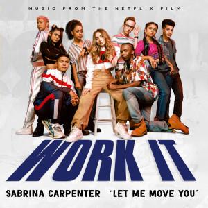 Sabrina Carpenter的專輯Let Me Move You