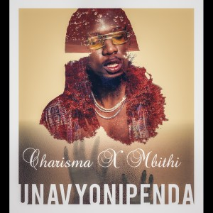 Listen to Unavyonipenda song with lyrics from Charisma