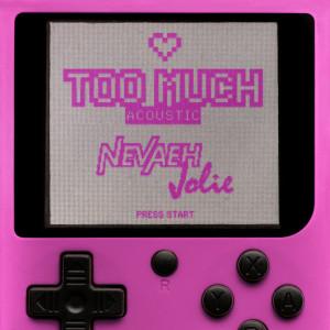 Album Too Much from Nevaeh Jolie