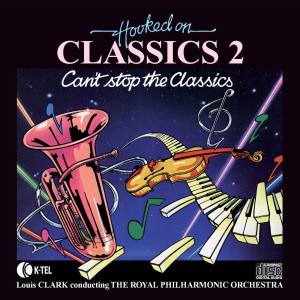 Album Hooked On Classics 2 from Royal Philharmonic Orchestra Conducted by Louis Clark