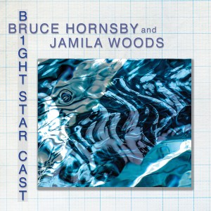 Album Bright Star Cast (feat. Jamila Woods and Vernon Reid) from Bruce Hornsby
