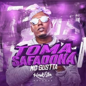 Album Toma Safadona from MC Gustta