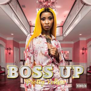 Album Boss Up from Pretty Yellow