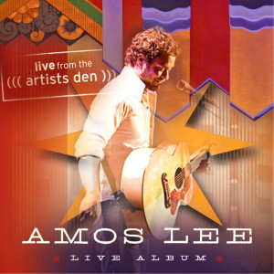 Album Amos Lee: Live from the Artists Den from Amos Lee