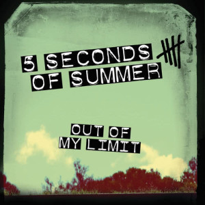 5 Seconds Of Summer的專輯Out Of My Limit