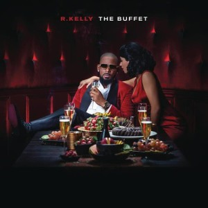 R. Kelly的專輯The Buffet (Deluxe Version)