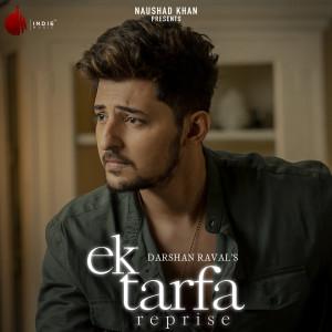 Album Ek Tarfa - Reprise from Darshan Raval