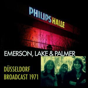 Album Düsseldorf Philipshalle Broadcast 1971 (Live) from Emerson, Lake & Palmer