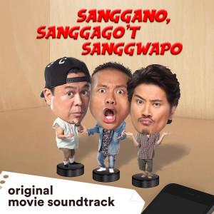 Album Sanggano, Sanggago'T Sanggwapo (Original Movie Soundtrack) from Janno Gibbs