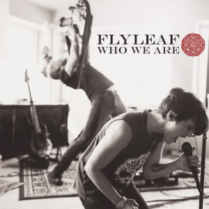 Album Who We Are from Flyleaf