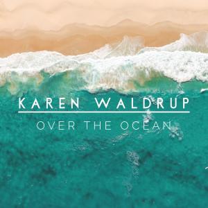 Album Over the Ocean from Karen Waldrup