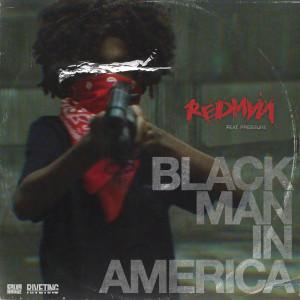 Album Black Man In America (feat. Pressure) from Redman