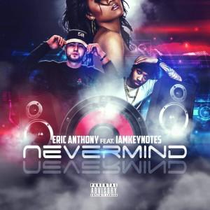 Album Nevermind (Explicit) from IAMKEYNOTES