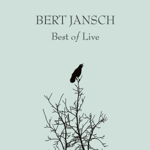 Album Best of Live from Bert Jansch