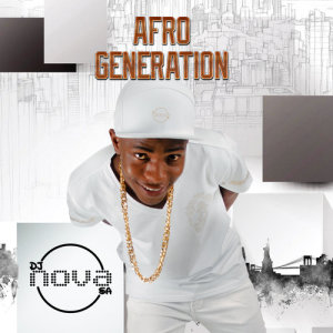 Album Afro Generation from DJ Nova SA