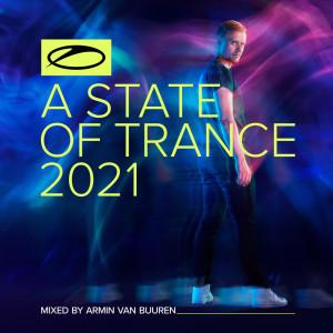 Armin Van Buuren的專輯A State Of Trance 2021 (Mixed by Armin van Buuren)