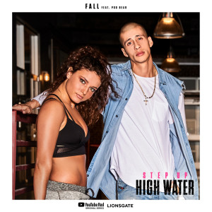 Step Up: High Water的專輯Fall