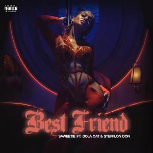 Album Best Friend (feat. Doja Cat & Stefflon Don) from Saweetie