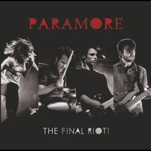 The Final Riot! dari Paramore