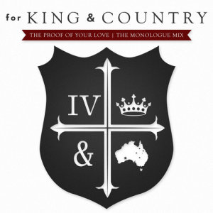 Album The Proof Of Your Love from for KING & COUNTRY