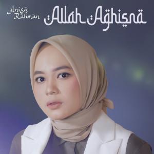 Allah Aghisna dari Anisa Rahman