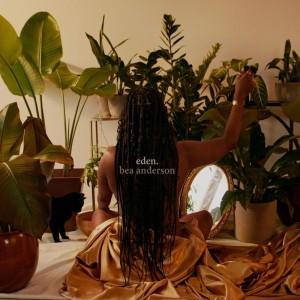 Album Eden. (Explicit) from Bea Anderson