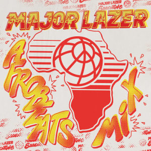 Album Afrobeats Mix from Major Lazer