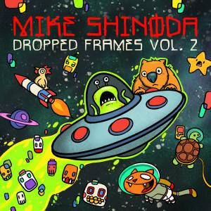 Album Dropped Frames, Vol. 2 from Mike Shinoda