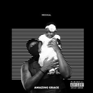 Album Amazing Grace (Explicit) from Medikal
