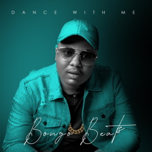 Album Dance With Me from Bongo Beats