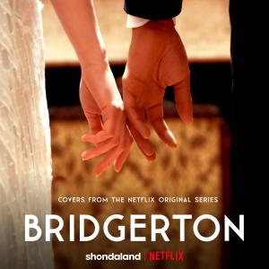 Album Bridgerton (Covers from the Netflix Original Series) from Vitamin String Quartet