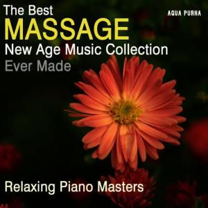 Relaxing Piano Masters的專輯The Best Massage New Age Music Collection Ever Made, for Spa Relaxation, Yoga, Meditation and Stress Relief.