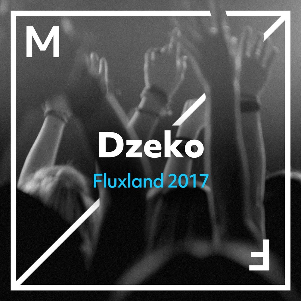 Fluxland 2017 (Club Mix) 2017 Dzeko