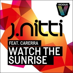 Album Watch The Sunrise from J Nitti