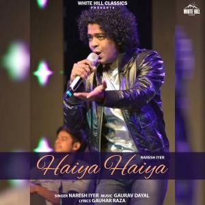 Album Haiya Haiya from Naresh Iyer