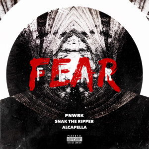 Album Fear from Snak the Ripper
