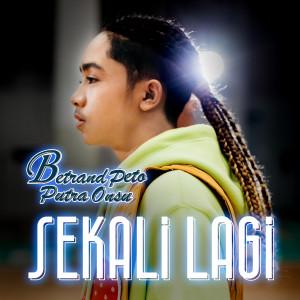 Album Sekali Lagi from Betrand Peto Putra Onsu