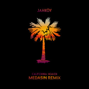 Listen to California Heaven (Medasin Remix) song with lyrics from JAHKOY