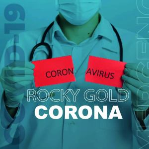Listen to Corona song with lyrics from Rocky Gold