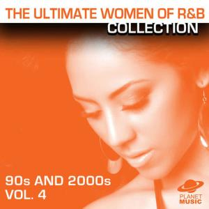 The Hit Co.的專輯The Ultimate Women of R&B Collection: 90s and 2000s Vol. 4