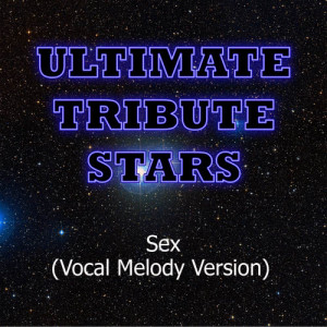 Ultimate Tribute Stars的專輯Colette Carr - Sex (Vocal Melody Version)