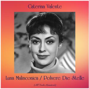 Album Luna Malinconica / Polvere Die Stelle from Caterina Valente
