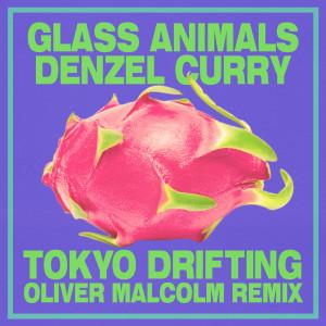 อัลบัม Tokyo Drifting (Oliver Malcolm Remix) (Explicit) ศิลปิน Glass Animals