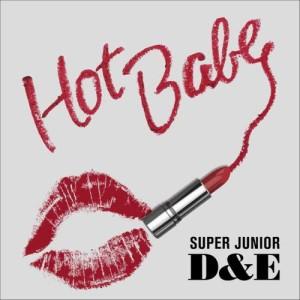 Super Junior-D&E的專輯Hot Babe