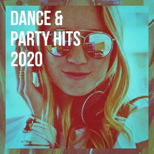 Album Dance & Party Hits 2020 from Cover Team Orchestra