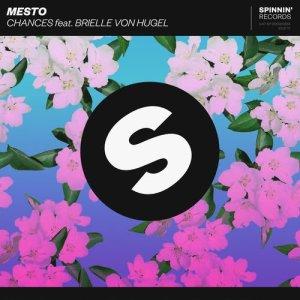 Mesto的專輯Chances (feat. Brielle Von Hugel)
