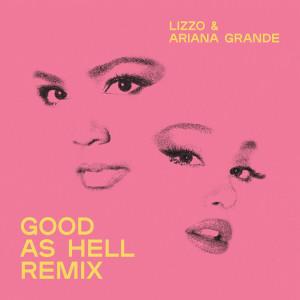 อัลบัม Good As Hell (feat. Ariana Grande) (Remix) ศิลปิน Lizzo