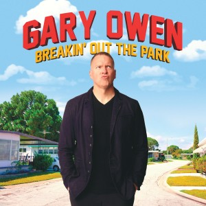 Album Breakin' out the Park (Explicit) from Gary Owen
